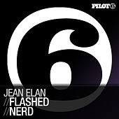 Flashed / NERD by Jean Elan