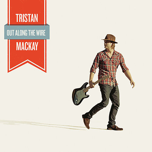 Out Along The Wire by Tristan Mackay