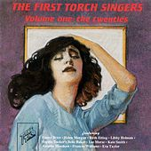 The First Torch Singers, Vol. I: The Twenties by Various Artists