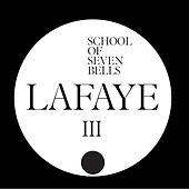 Lafaye by School Of Seven Bells