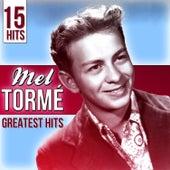 15 Hits Mel Tormé. Greatest Hits von Mel Tormè