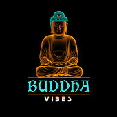 Buddha Vibes by Various Artists