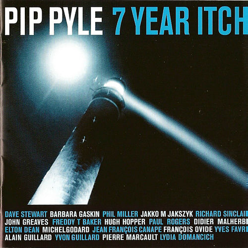 7 Year Itch by Pip Pyle