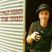 Tom Dooley - Single by Phillip Roebuck