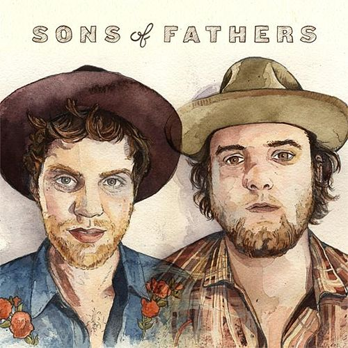 Sons of Fathers by Sons Of Fathers