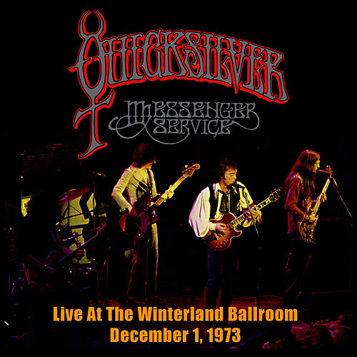Live At the Winterland Ballroom - December 1, 1973 by Quicksilver Messenger Service