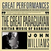 Barrios - The Great Paraguayan by John Williams