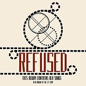 The E.P. Comp. CD by Refused