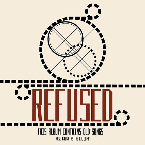 The E.P. Comp. CD von Refused