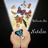 Release Me by Natalie