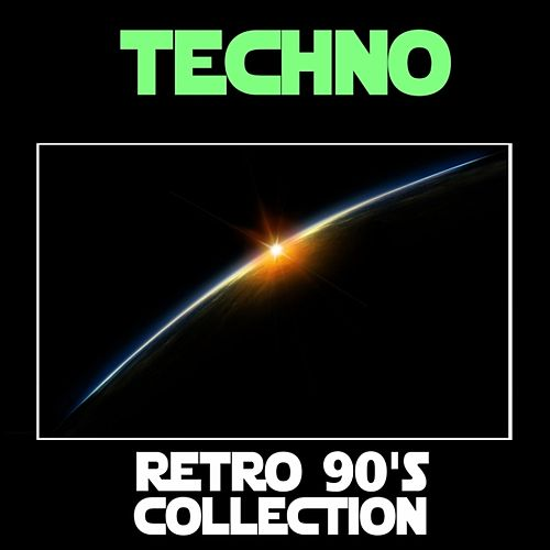 Techno: Retro 90's Collection by Various Artists