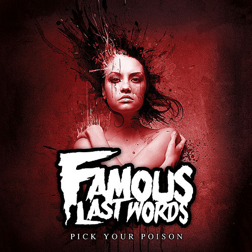 Pick Your Poison by Famous Last Words