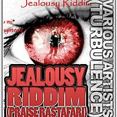 Jealousy Riddim by Various Artists