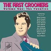 The First Crooners, Vol. I: The Twenties by Various Artists