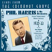 Phil Harris : Echoes from the Coconut Grove by Various Artists