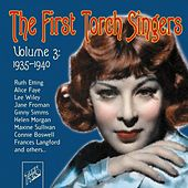 The First Torch Singers, Vol. 3: 1935 - 1940 by Various Artists