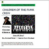 Are You Free (feat. Dr. Cornell West & Mayor Cory Booker) von George Clinton
