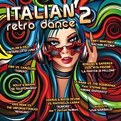 Italian Retro Dance, Vol. 2 by Various Artists