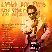 Light My Fire and other Hot Hits by Various Artists