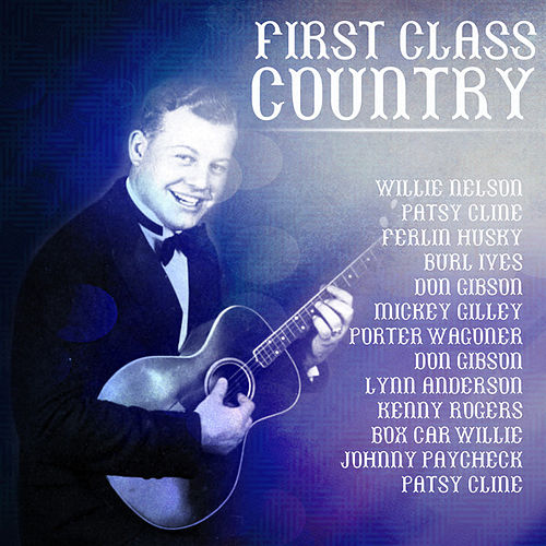First Class Country by Various Artists