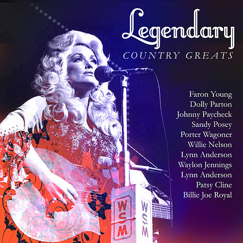 Legendary Country Greats by Various Artists