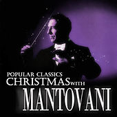 Popular Classics - Christmas with Mantovani by Mantovani & His Orchestra