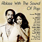 Ablaze With The Sound Of Pop by Various Artists
