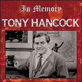 Tony Hancock - In Memory by Tony Hancock