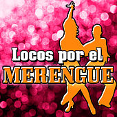 Locos por el Merengue by Grupo Merenguisimo