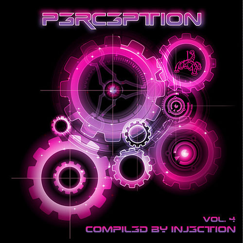 Perception Volume 4 - Compiled By Injection by Various Artists