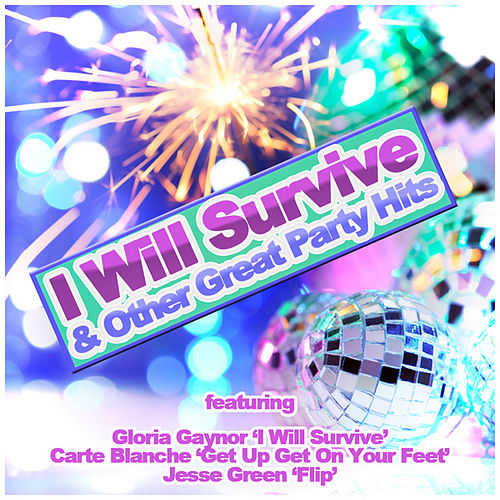 I Will Survive and Other Great Hits by Various Artists
