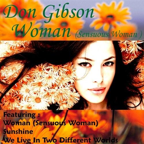 Woman (Sensuous Woman) by Don Gibson