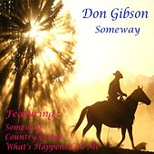 Someway by Don Gibson