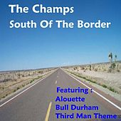 South of the Border by The Champs