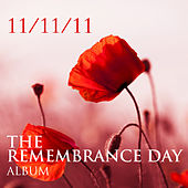 11/11/11 The Remembrance Day Album by Various Artists