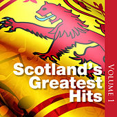 Scotland's Greatest Hits: Volume 1 by Various Artists