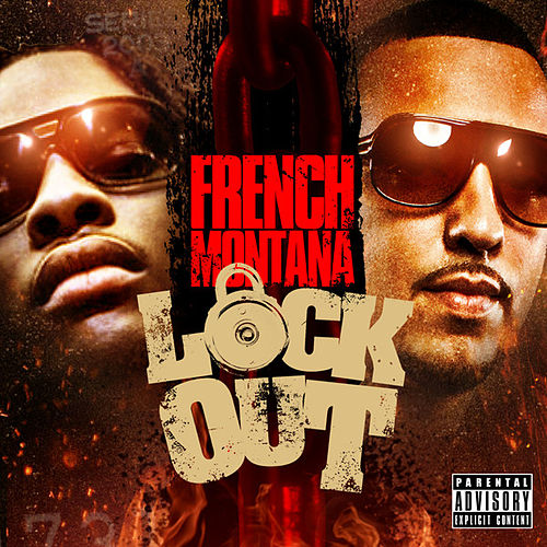 Lock Out by French Montana