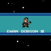 Ewan Dobson III by Ewan Dobson