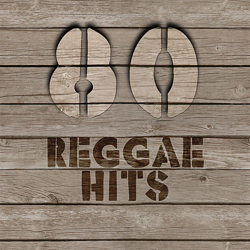 80 Reggae HITS by Various Artists