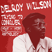 Delroy Wilson Anthology by Various Artists
