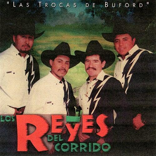 Las Trocas de Buford by Los Reyes Del Corrido