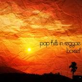 Pop Hits In Reggae Box Set by Various Artists