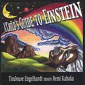 A Child's Guide To Einstein by Toulouse Engelhardt