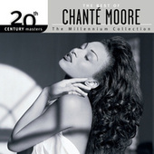 20th Century Masters: The Millennium... by Chante Moore