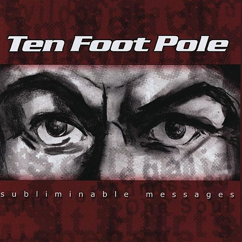 Subliminable Messages von Ten Foot Pole