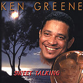 Sweet Talking by Ken Greene