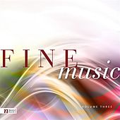 Fine Music, Vol. 3 by Various Artists