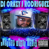 Dubstep Vol. 2 by DJ Crazy J Rodriguez