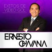 Exitos De Video Gol by Ernesto Chavana