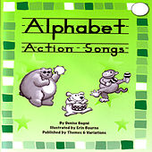 Alphabet Action Songs (Part 1) by Denise Gagne